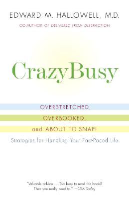 CrazyBusy By Hallowell, Edward M.